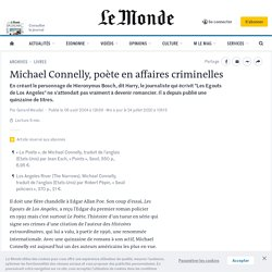 Michael Connelly, poète en affaires criminelles