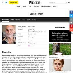 Sean Connery Acteur, Interprète...