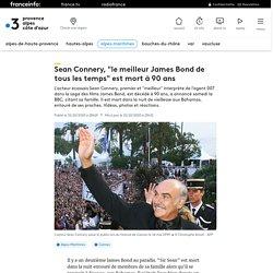 """Sean Connery, """"le meilleur James Bond de tous les temps"""" est mort à 90 ans..."""