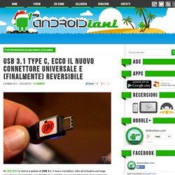 USB 3.1 Type C, ecco il nuovo connettore universale e reversibile