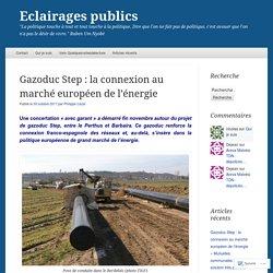 Gazoduc Step : la connexion au marché européen de l'énergie