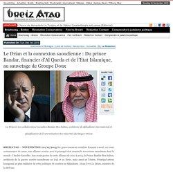 Le Drian et la connexion saoudienne : Du prince Bandar, financier d'Al Qaeda et de l'Etat Islamique, au sauvetage de Groupe Doux