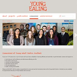 nnexions at Young Adult Centre, Southall - Young Ealing