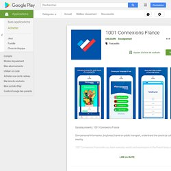 1001 Connexions France – Applications sur GooglePlay
