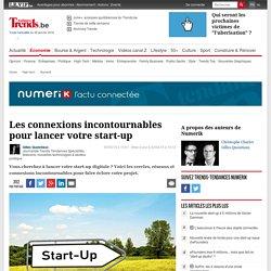 Les connexions incontournables pour lancer votre start-up - Numerik