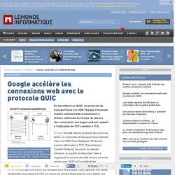 Google accélère les connexions web avec le protocole QUIC