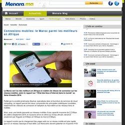 Connexions mobiles: le Maroc parmi les meilleurs en Afrique