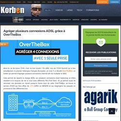 Agréger plusieurs connexions ADSL grâce à OverTheBox