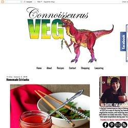 Connoisseurus Veg: Homemade Sririacha