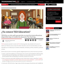 ¿Ya conoce TED Education?Young Marketing