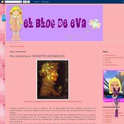 EL BLOG DE EVA: Hoy conocemos a: GIUSEPPE ARCIMBOLDO