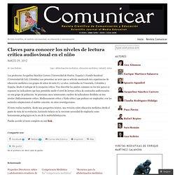 Claves para conocer los niveles de lectura crítica audiovisual en el niño « Revista Comunicar