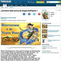 ¿Conoces todo acerca de dragon ball?parte 1