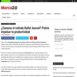¿Conoces el método Bullet Journal? Podría impulsar tu productividad