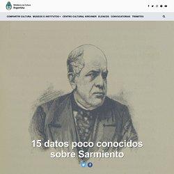 15 datos poco conocidos sobre Sarmiento
