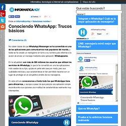 Conociendo WhatsApp Trucos basicos