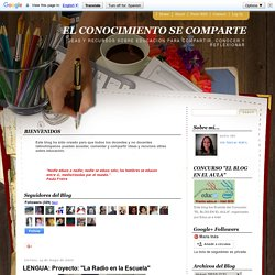"""LENGUA: Proyecto: """"La Radio en la Escuela"""""""