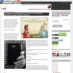 101 reglas de comportamiento en la web 2.0. Netetiqueta (eEtiquette) según Deutsche Telekom.