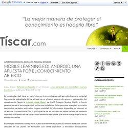 Mobile Learning EOI. Android, una apuesta por el conocimiento abierto
