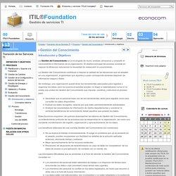 Gestión del Conocimiento > Introducción y objetivos [Curso ITIL® Foundation > Transición de los Servicios TI]