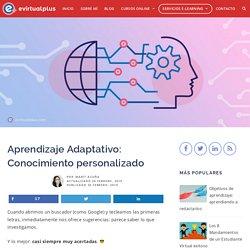 Aprendizaje Adaptativo: Conocimiento personalizado – EVirtualplus