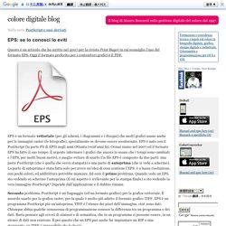 EPS: se lo conosci lo eviti