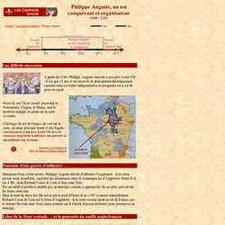 Capétiens 5 : Philippe Auguste, un roi conquérant et organisateur