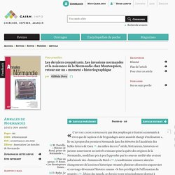 Les derniers conquérants. Les invasions normandes et la naissance de la Normandie chez Montesquieu, retour sur un «moment» historiographique