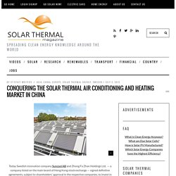 Conquering the Solar Thermal Air Conditioning and Heating Market in China