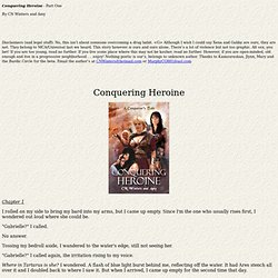 Conquering Heroine - Part One