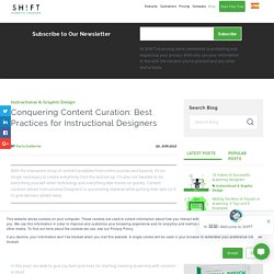 Conquering Content Curation: Best Practices for Instructional Designers