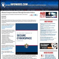 » Obama Conquers Internet Through Executive Orders Alex Jones