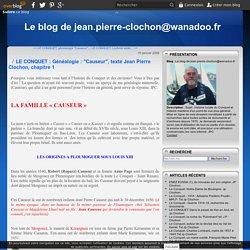 """LE CONQUET : Généalogie : """"Causeur"""", texte Jean Pierre Clochon, chapitre 1 - Le blog de jean.pierre-clochon@wanadoo.fr"""