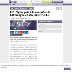 IoT : Sigfox part à la conquête de l'Allemagne et son industrie 4.0
