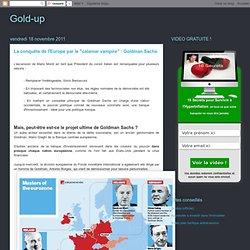 """La conquête de l'Europe par le """"calamar vampire"""" : Goldman Sachs"""