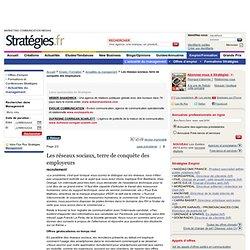 Les réseaux sociaux, terre de conquête des employeurs - page 2