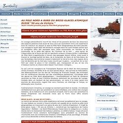 A la conquête du Pôle Nord Géographique, A bord du brise glace atomique russe 50 years of victory