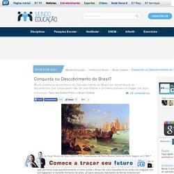 Conquista ou Descobrimento do Brasil? O Descobrimento do Brasil