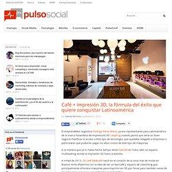 Café + impresión 3D, la fórmula del éxito que quiere conquistar Latinoamérica