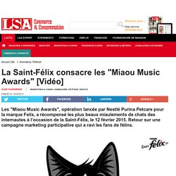 """La Saint-Félix consacre les """"Miaou Music... - Animalerie, Petfood"""