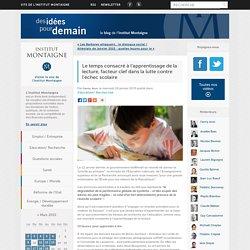 Le temps consacré à l'apprentissage de la lecture, facteur clef dans la lutte contre l'échec scolaire