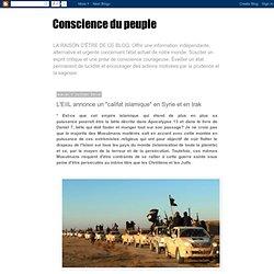 """L'EIIL annonce un """"califat islamique"""" en Syrie et en Irak"""