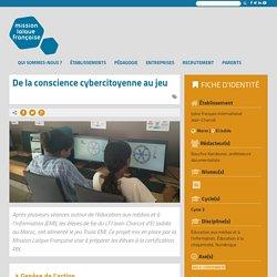 De la conscience cybercitoyenne au jeu – Mission laïque française