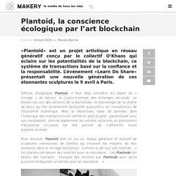 Plantoid, la conscience écologique par l'art blockchain