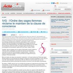IVG : l'Ordre des sages-femmes réclame le maintien de la clause de conscience - Toute l'actualité infirmière avec Actusoins