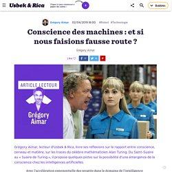 Conscience des machines: et si nous faisions fausse route?