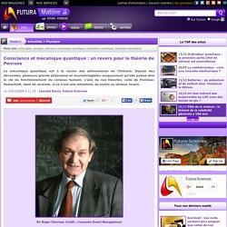 Conscience et mécanique quantique : un revers pour la théorie de Penrose