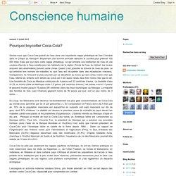 Conscience humaine : Pourquoi boycotter Coca-Cola?