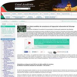 Les états modifiés de conscience et l'approche rationnelle de l'étrange (1/2)