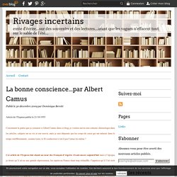 La bonne conscience...par Albert Camus - Rivages incertains